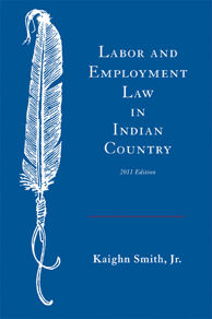 Labor and Employment Law in Indian Country - front cover