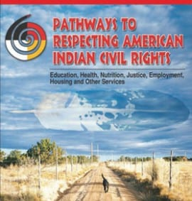 Pathways to Respecting American Indian Civil Rights