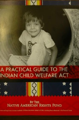 A Practical Guide to the Indian Child Welfare Act - front cover