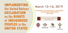 Implementing UN Declaration in US. March 15-16, Univ of CO Law School