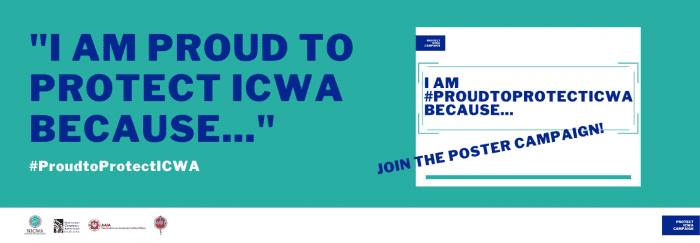 I am Proud to Protect ICWA because...