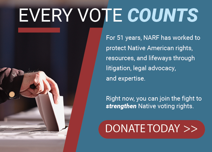 Join the fight for Native voting rights. Click here to donate.