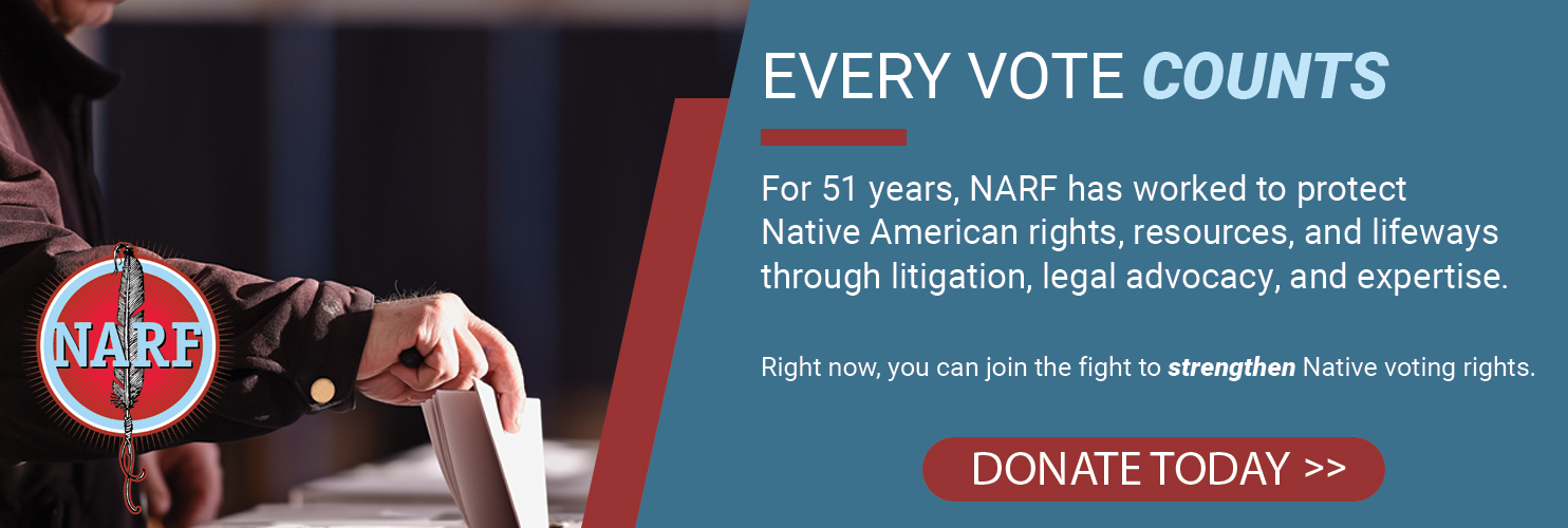 Join the fight to protect Native voting rights. Click here to donate.